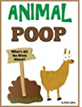 Animal Poop - What's All the Stink Ab...
