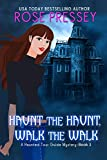 Haunt the Haunt, Walk the Walk (Haunted Tour Guide Mystery Book 3) (English Edition)
