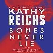 Bones Never Lie | [Kathy Reichs]