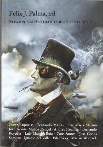 Steampunk : antología retrofuturista