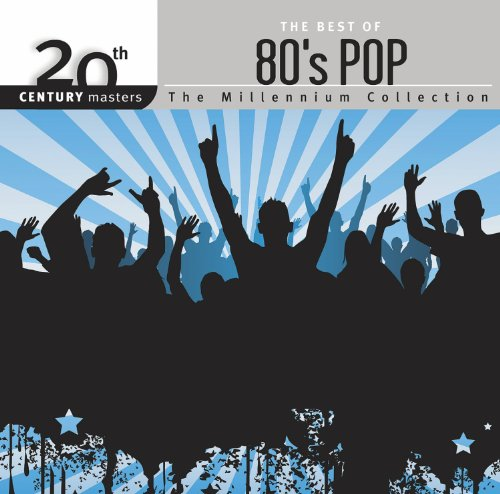 20Th Century Masters: Best Of 80S Pop