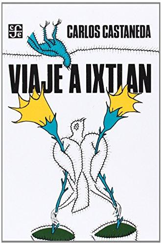 Viaje a Ixtlán: Las lecciones de don Juan (Popular)