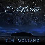 Satisfaction: Temptation, Book 2 | K. M. Golland