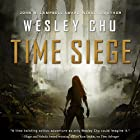 Time Siege: Time Salvager, Book 2 Audiobook by Wesley Chu Narrated by Kevin T. Collins