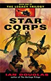 Star Corps (The Legacy Trilogy Book 1)