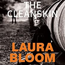 The Cleanskin | Livre audio Auteur(s) : Laura Bloom Narrateur(s) : Rajendra Moodley