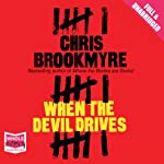 When the Devil Drives | Chris Brookmyre