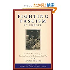 Fighting Fascism in Europe: The World War II Letters of an American Veteran of the Spanish Civil War (World War II--the Global, Human, and Ethical Dimension, 1)