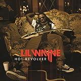 Hot Revolver ~ Lil Wayne