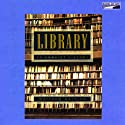 Library: An Unquiet History (       UNABRIDGED) by Matthew Battles Narrated by Grover Gardner