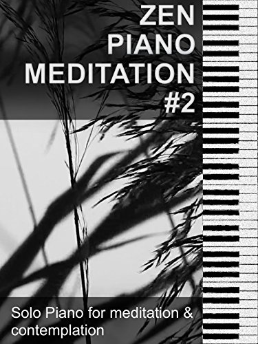 Zen Piano Meditation Music #2