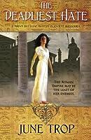 The Deadliest Hate: A Miriam bat Isaac Mystery in Ancient Alexandria