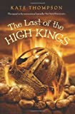 The Last of the High Kings (0061175978) by Thompson, Kate