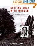 Getting Away with Murder: The True St...