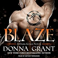 Blaze: Dark Kings Series, Book 11 Audiobook by Donna Grant Narrated by Antony Ferguson