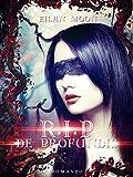 R.I.P. De Profundis (The R.I.P. Trilogy Vol. 2)