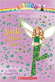 Jade the Disco Fairy (Rainbow Magic: The Dance Faries #2) Mass Market