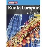Berlitz: Kuala Lumpur Pocket Guide (Berlitz Pocket Guides)
