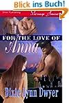 For the Love of Anna (Siren Publishin...