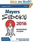 Meyers Sudoku 2016: Das Kult-R�tsel a...