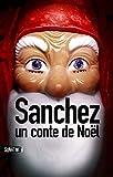 Sanchez : Un conte de No�l