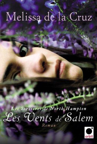 Les sorcières de North Hampton tome 3 : Les vents de Salem 51l2iID9CfL