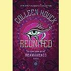 Reunited Hörbuch von Colleen Houck Gesprochen von: Phoebe Strole, Mark Deakins