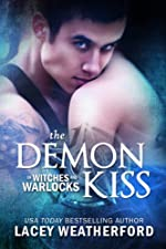 The Demon Kiss (Of Witches and Warlocks Book 2)