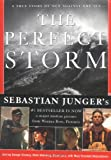 The Perfect Storm: A True Story of Men Against the Sea (0393050327) by Sebastian Junger