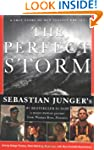 The Perfect Storm: The True Story of...