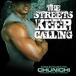 The Streets Keep Calling |  Chunichi
