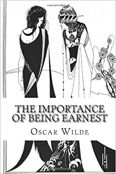 "A Focus on Oscar Wilde's Satire in His Play ""The Importance of Being Earnest"""