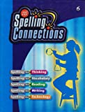 img - for Spelling Connections: Grade 6 book / textbook / text book