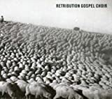 Retribution Gospel Choir - Retribution Gospel Choir