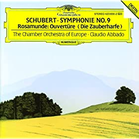 Schubert: Rosamunde, D.797 (Incidental Music To Helmina von Ch�zy's Play) - Overture (Die Zauberharfe, D.644)