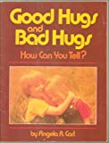 img - for Good Hugs and Bad Hugs book / textbook / text book