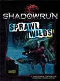 Shadowrun Sprawl Wilds (CMP)