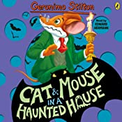 Cat and Mouse in a Haunted House: Geronimo Stilton, Book 3 | Geronimo Stilton