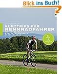 Kurztrips f�r Rennradfahrer: Die sch�...