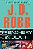Treachery in Death (0399157034) by J.D. Robb