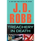 Treachery in Death ~ J.D. Robb