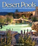 Desert Pools: A Special Collection of...