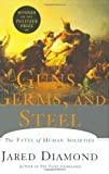 Image of Guns, Germs, and Steel: The Fates of Human Societies by Jared Diamond (1997-01-01)