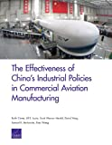 img - for The Effectiveness of China's Industrial Policies in Commercial Aviation Manufacturing book / textbook / text book