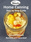 JeBouffe Home Canning Step by Step Guide (second edition) Revised and Expanded (English Edition)