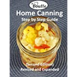 JeBouffe Home Canning Step by Step Guide (second edition) Revised and Expanded ~ Edith Tremblay