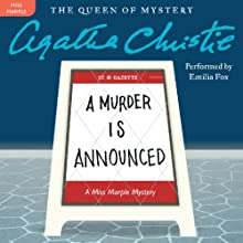 A Murder Is Announced: A Miss Marple Mystery (       UNABRIDGED) by Agatha Christie Narrated by Emilia Fox