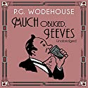 Much Obliged, Jeeves Audiobook by P. G. Wodehouse Narrated by Dinsdale Landen
