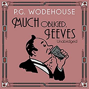 Much Obliged, Jeeves Hörbuch