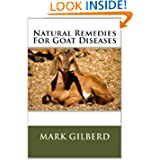 Natural Remedies For Goat Diseases (Natural Remedies For Animals Series)